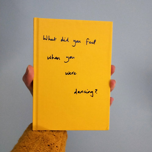 What did you feel when you were dancing? by Lucy Rehill