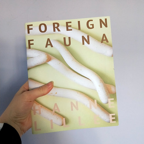 Foreign Fauna, Hanne Lillee