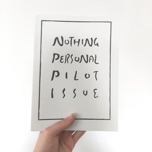 Nothing Personal, Pilot Issue