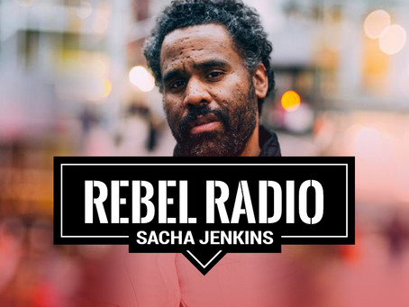 EP 60: Sacha Jenkins: If you are afraid to fail, you are never going to win ever