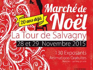 Marché de Noël de LA TOUR DE SALVAGNY (Rhône) Les Samedi 28 et Dimanche 29 Novembre 2015, de 9h à 19