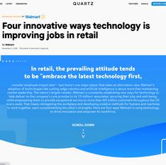 Quartz x Walmart - Four Innovative Ways Technology Is Improving Jobs in Retail