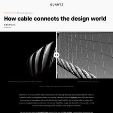 Quartz - How Cable Connects the Design World