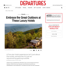 Departures - Embrace the Great Outdoors at These Luxury Hotels