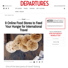 Departures - 9 Online Food Stores to Feed Your Hunger for International Travel