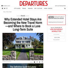 Departures - Why Extended Hotel Stays Are Becoming the Norm