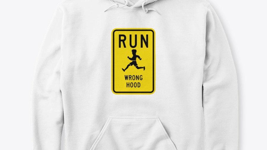 """""""Wrong Hood"""" Hoodie"""