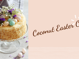 3 Best Easter Dessert Recipes