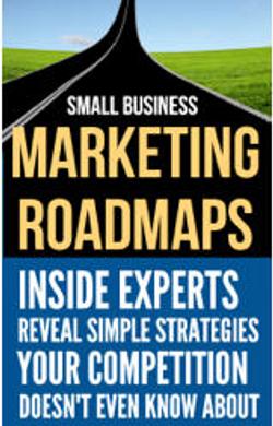 Small Business Marketing Roadmaps