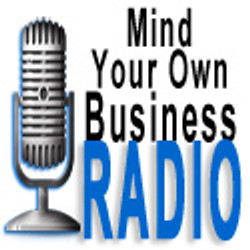 Mind Your Own Business Radio