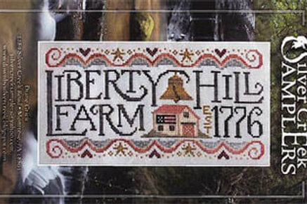 Liberty Hill Farm - Cross Stitch Pattern - By Silver Creek Samplers