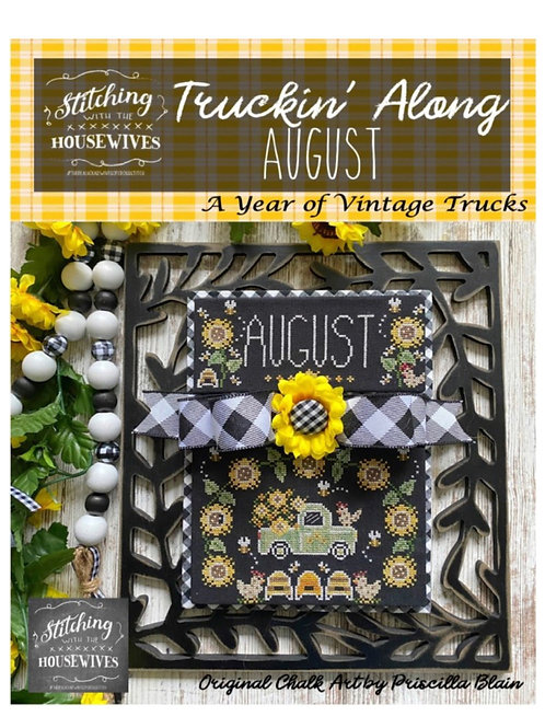 August - Truckin' Along Series - Priscilla Blain - Stitching With the Housewives