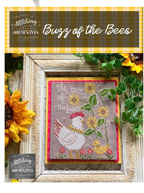 The Buzz of the Bees - Priscilla & Chelsea - Stitching With the Housewives