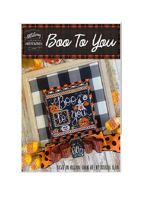 Boo To You - Stitching With the Housewives - Cross Stitch Pattern