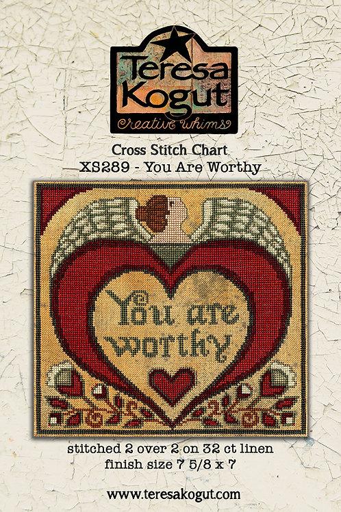 You are Worthy XS289 - by Tersesa Kogut