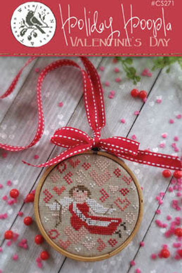 Holiday Hoopla - Valentines - With Thy Needle & Thread