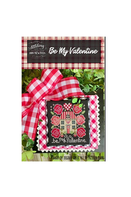 Be My Valentine - Stitching With the Housewives