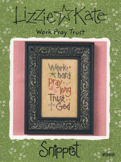 Work Pray Trust - by Lizzie Kate