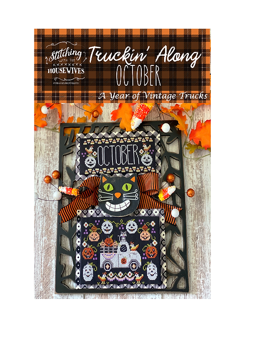 October - Truckin' Along Series - Stitching With the Housewives