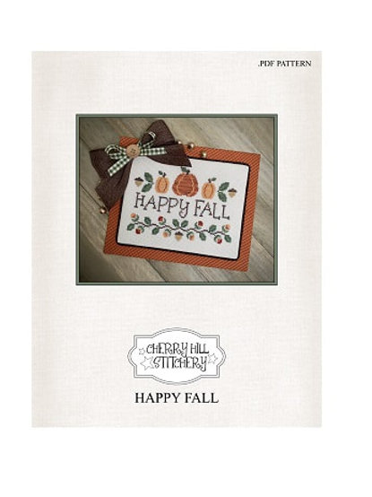 Happy Fall by Cherry Hill Stitchery