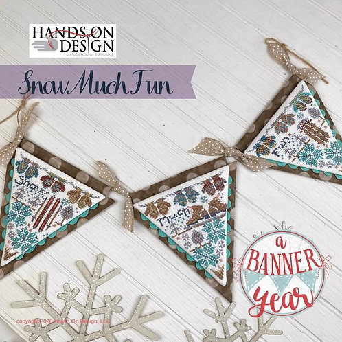 Snow Much Fun - A Banner Year by Hands On Design