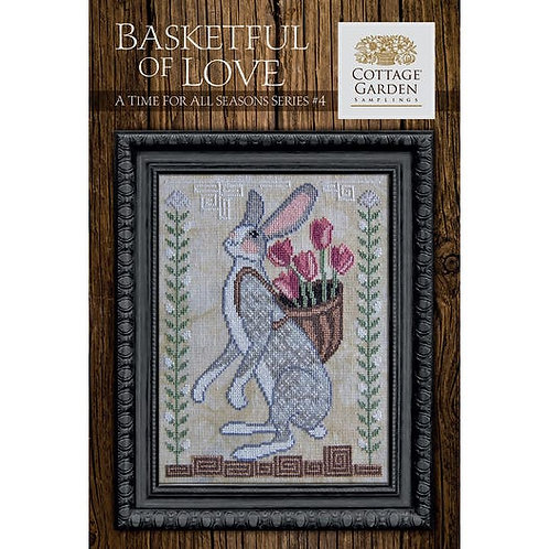 Basketful of Love - A Time for All Season #4 - Cottage Garden Samplings