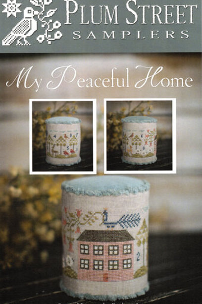 My Peaceful Home - Plum Street Samplers - Cross Stitch Pattern