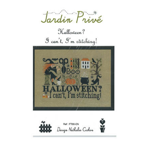 Halloween? I Can't, I'm Stitching! - by Jardin Prive - Cross Stitch Pattern
