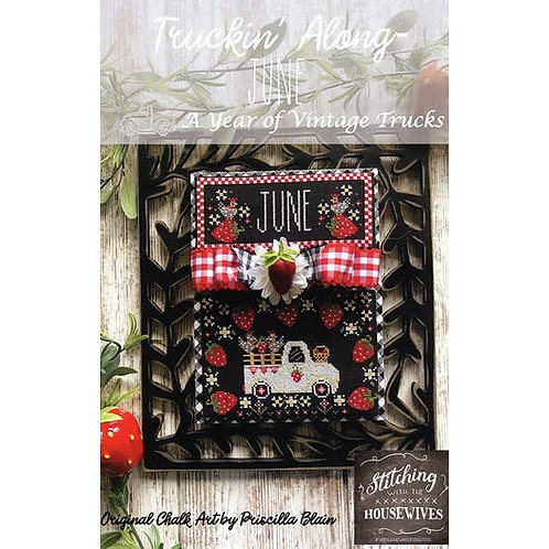June - Truckin' Along - Stitching With the Housewives