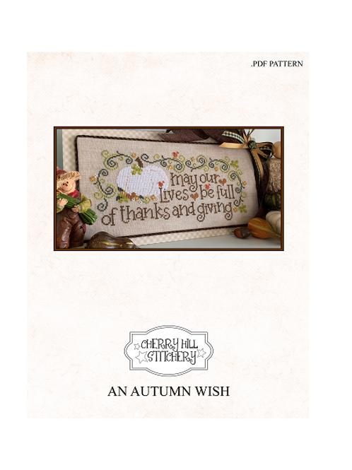 An Autumn Wish - Cherry Hill Stitchery