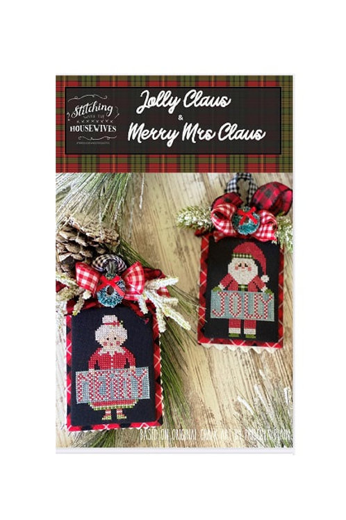 Jolly Claus & Merry Mrs Claus - Stitching With the Housewives