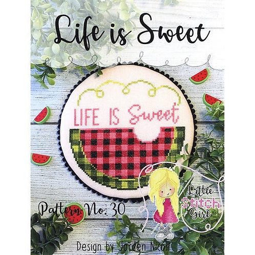 Life is Sweet by Little Stitch Girl - Cross Stitch Pattern