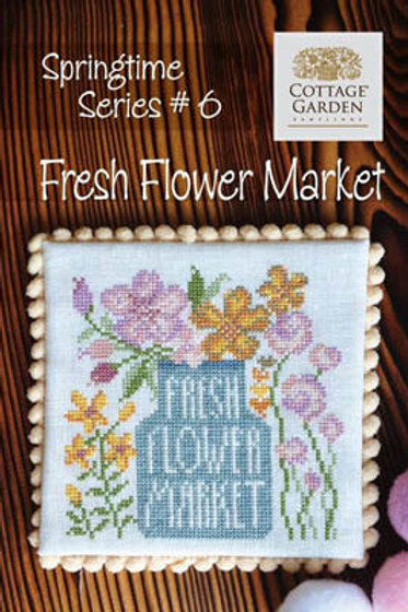 Fresh Flower Market - by Cottage Garden Samplings