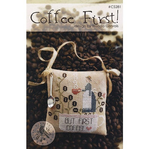 Coffee First! - With Thy Needle and Thread -Cross Stitch Pattern