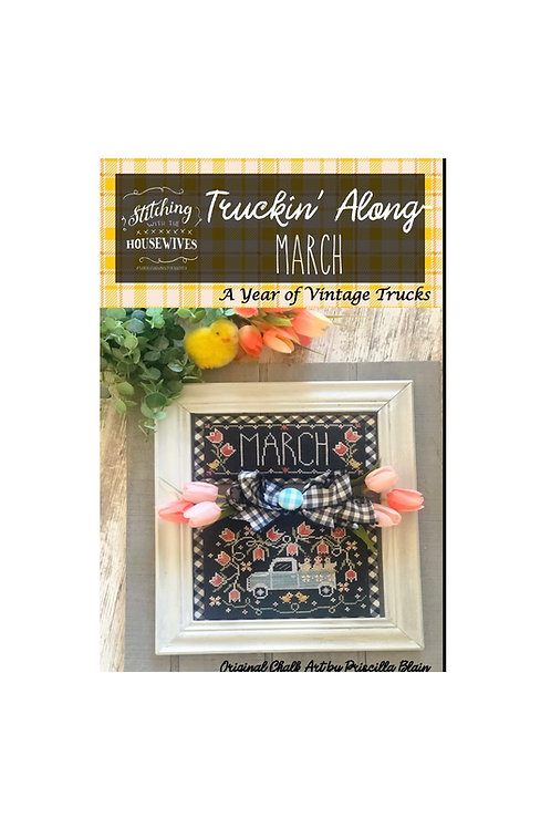 March - Truckin' Along - Stitching With the Housewives
