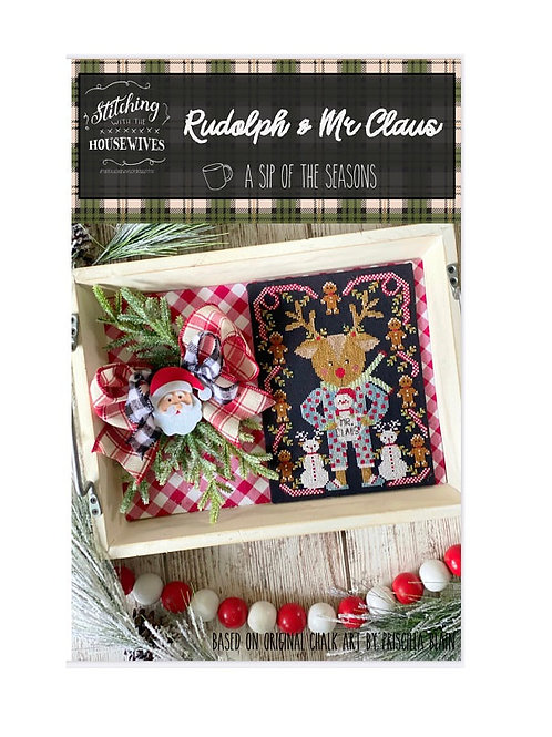 Rudolph & Mr Claus - Stitching With the Housewives - See Pre Order Note