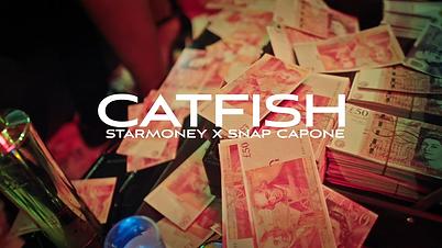Starmoney ft. Snap Capone - Catfish [Mus