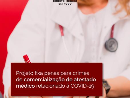 Projeto fixa penas para crimes de comercialização de atestado médico relacionado à COVID-19