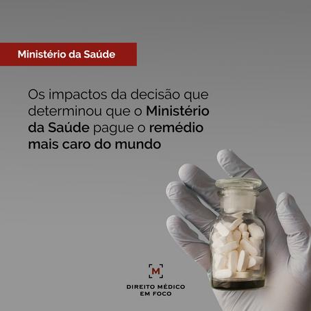 Os impactos da decisão que determinou que o Ministério da Saúde pague o remédio mais caro do mundo
