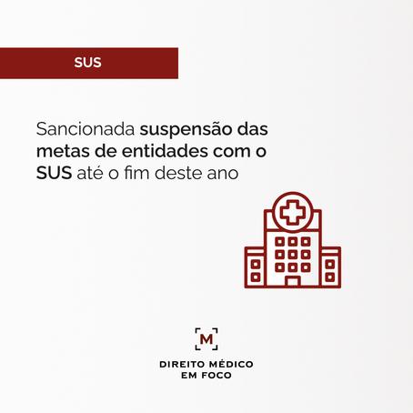Sancionada suspensão das metas de entidades com o SUS até o fim deste ano