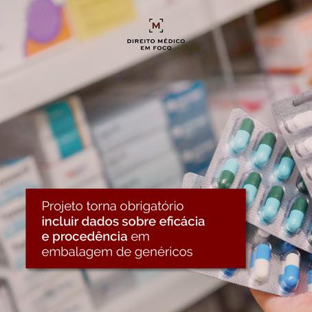 Projeto torna obrigatório incluir dados sobre eficácia e procedência em embalagem de genéricos