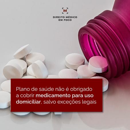 Plano de saúde não é obrigado a cobrir medicamento para uso domiciliar, salvo exceções legais