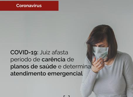 COVID-19: Juiz afasta período de carência de planos de saúde e determina atendimento emergencial