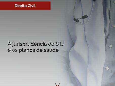 A jurisprudência do STJ e os planos de saúde