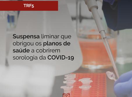 Suspensa liminar que obrigou os planos de saúde a cobrirem sorologia da COVID-19