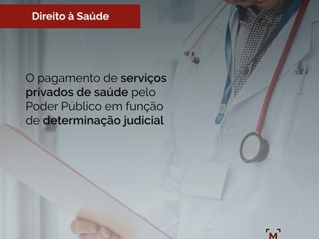O pagamento de serviços privados de saúde pelo Poder Público em função de determinação judicial