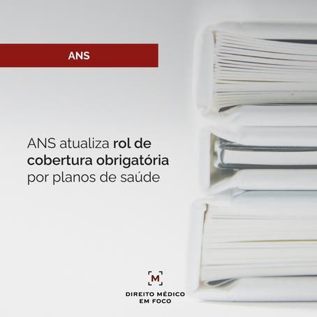 ANS atualiza rol de cobertura obrigatória por planos de saúde
