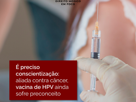 É preciso conscientização: aliada contra câncer, vacina de HPV ainda sofre preconceito