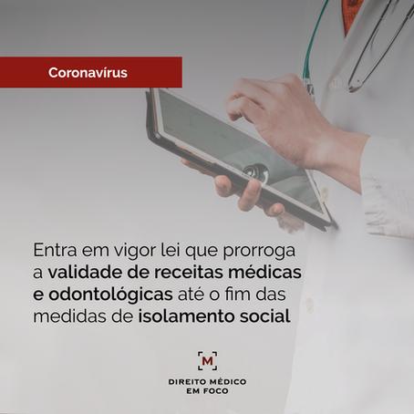 Entra em vigor lei que prorroga a validade de receitas médicas até o fim do isolamento social