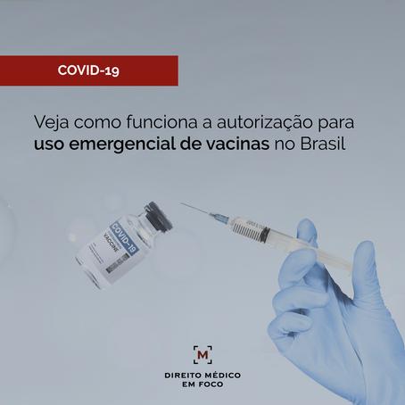 Veja como funciona a autorização para uso emergencial de vacinas no Brasil